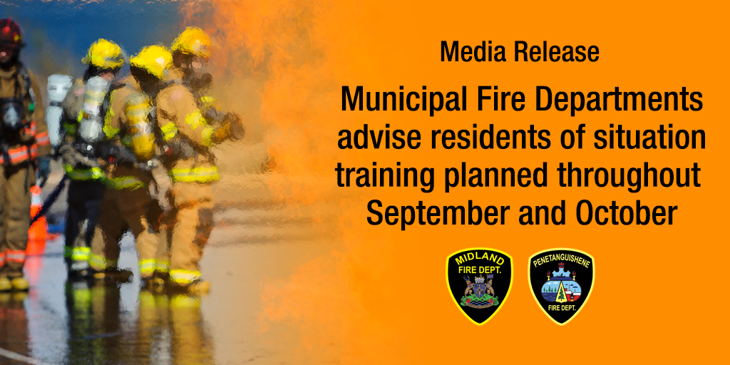 Media Release - Municipal Fire Departments advise residents of situation training planned throughout September and October